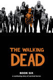 The Walking Dead: Bk. 6 by Robert Kirkman