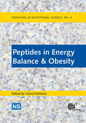 Peptides in Energy Balance and Obesi by G Fruhbeck