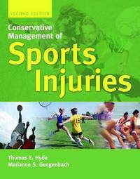 Conservative Management of Sports Injuries by Thomas E. Hyde