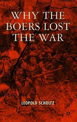 Why the Boers Lost the War by Leopold Scholtz image