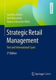 Strategic Retail Management by Joachim Zentes