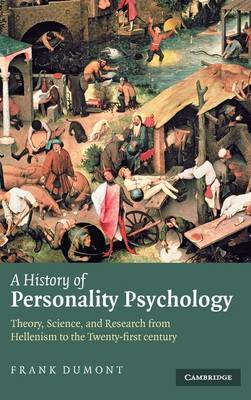 A History of Personality Psychology by Frank Dumont