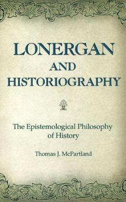 Lonergan and Historiography