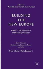 Building the New Europe