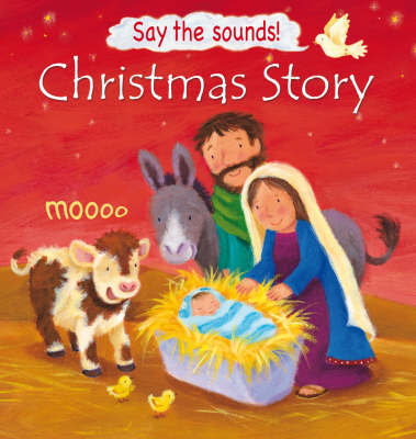 Christmas Story (Say the Sounds!) by Victoria Tebbs image