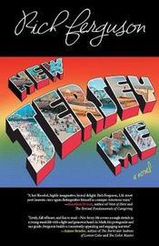 New Jersey Me by Richard Ferguson