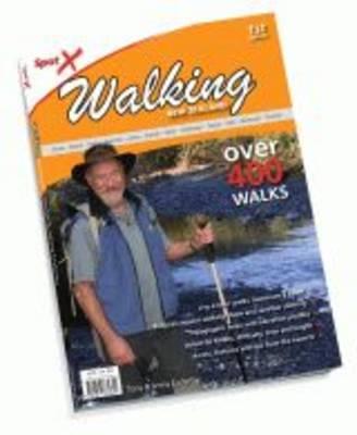 Spot X Walking New Zealand: Over 400 Walks by C Moore