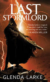 The Last Stormlord by Glenda Larke image