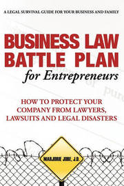 Business Law Battle Plan for Entrepreneurs by Marjorie Jobe