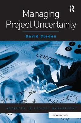 Managing Project Uncertainty by David Cleden image