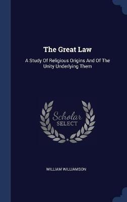 The Great Law by William Williamson