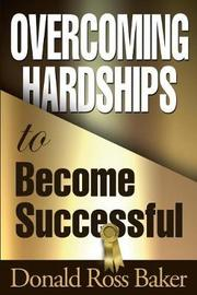 Overcoming Hardships to Become Successful by Donald Ross Baker image