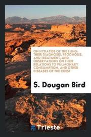 On Hydatids of the Lung by S Dougan Bird image