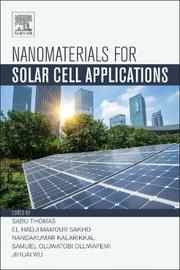 Nanomaterials for Solar Cell Applications by Nandakumar Kalarikkal