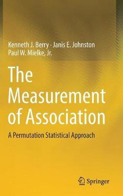 The Measurement of Association by Kenneth J. Berry