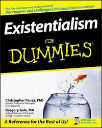 Existentialism For Dummies by Christopher Panza