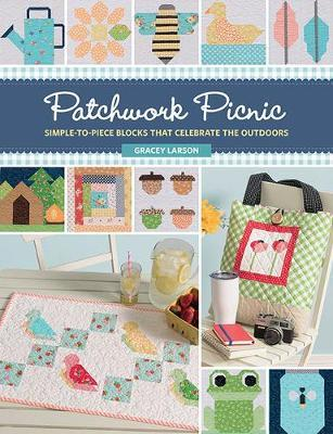 Patchwork Picnic by Gracey Larson