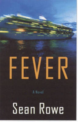 Fever by Sean Rowe image