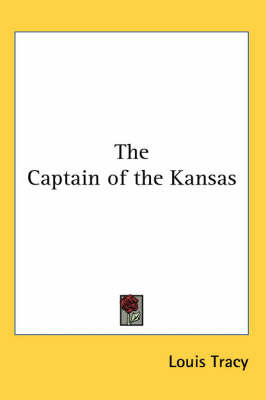 The Captain of the Kansas by Louis Tracy image