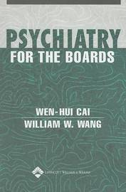 Psychiatry for the Boards by Cai Wen-Hui image