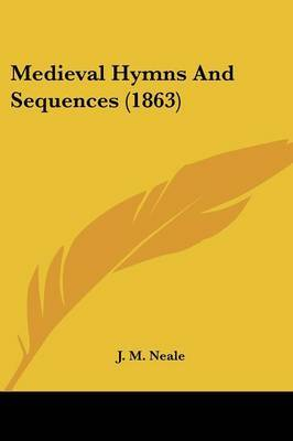 Medieval Hymns And Sequences (1863) image