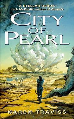 City Of Pearl by Karen Traviss