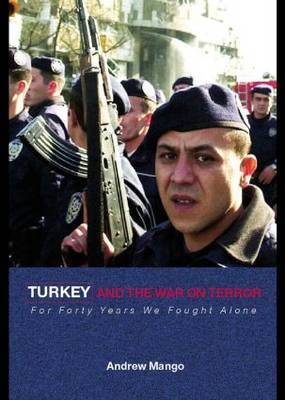 Turkey and the War on Terror by Andrew Mango image