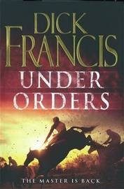 Under Orders by Dick Francis image