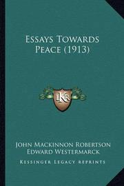Essays Towards Peace (1913) by Edward Westermarck