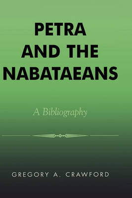 Petra and the Nabataeans by Gregory A. Crawford image