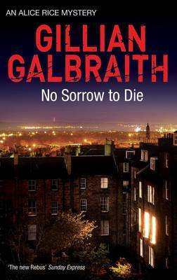 No Sorrow To Die by Gillian Galbraith image