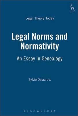 Legal Norms and Normativity by Sylvie Delacroix image