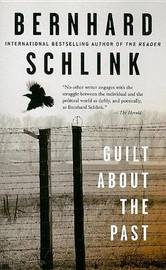 Guilt about the Past by Bernhard Schlink image