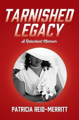 Tarnished Legacy by Patricia Reid-Merritt image