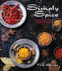Simply Spice by Raji Sharma