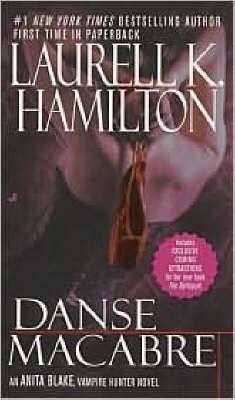 Danse Macabre (Anita Blake #14) (US Ed.) by Laurell K. Hamilton