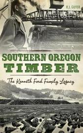 Southern Oregon Timber by Rennie Guyer