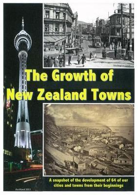 The Growth of New Zealand Towns