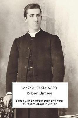 Robert Elsmere by Mary Augusta Ward