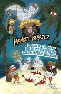 Escape from Haunted Treasure Island by Michael Anthony Steele