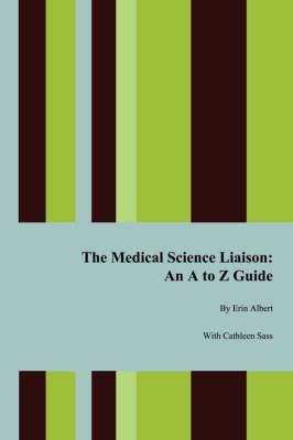 The Medical Science Liaison by Erin Albert image