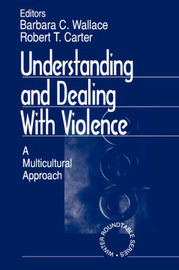 Understanding and Dealing With Violence by Barbara C. Wallace image