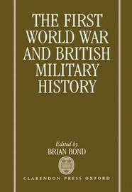 The First World War and British Military History image