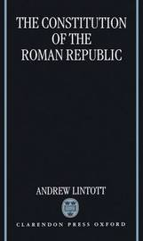 The Constitution of the Roman Republic by Andrew Lintott image