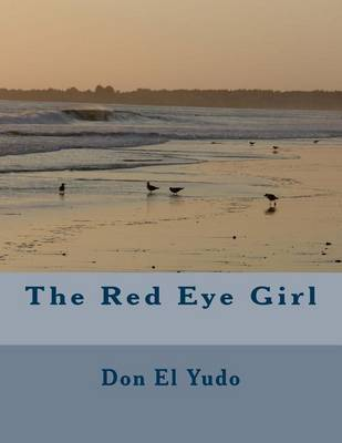 The Red Eye Girl by Don El Yudo