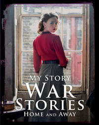 War Stories: Home and Away by Jill Atkins