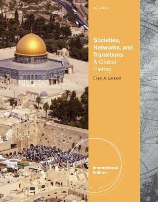 Societies, Networks, and Transitions by Craig Lockard