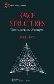 Space Structures by Abraham Loeb