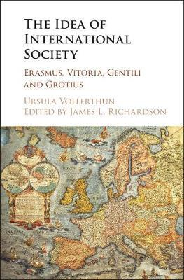 The Idea of International Society by Ursula Vollerthun