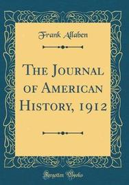The Journal of American History, 1912 (Classic Reprint) by Frank Allaben image